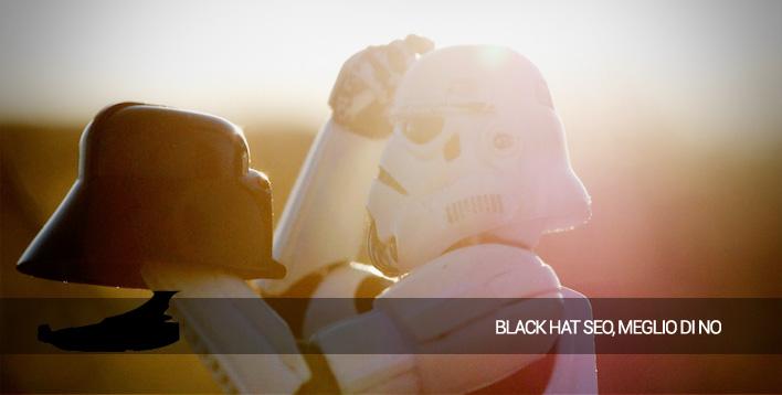 Essere Black Hat Seo non conviene
