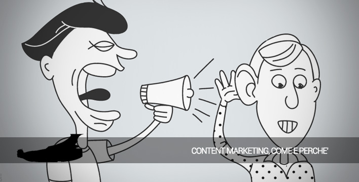 Come, dove e perché fare content marketing