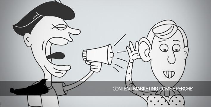 Come, dove e perché fare content marketing